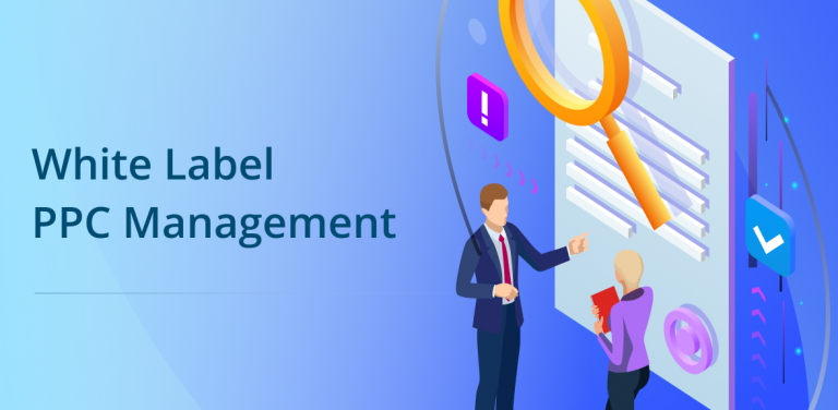 How to Choose the Right White Label PPC Management Company